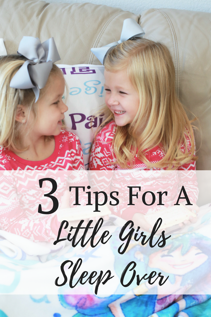 3 Tips For Your Little Girls Sleepover Haute Amp Humid