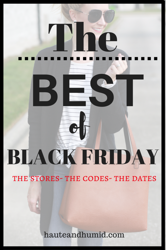 black friday sales - The Best Black Friday Sales by Houston fashion blogger Haute & Humid